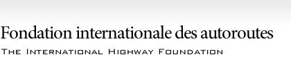International Highway Foundation pour promouvoir le projet de tunnel Japon-Corée